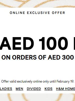 احصل على 100 درهم مجاناً عند التسوق بقيمة 300 درهم